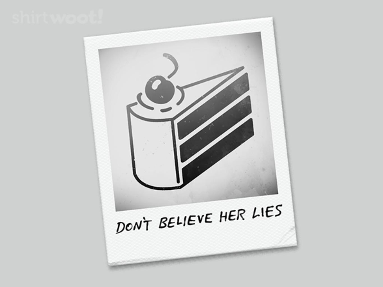 Woot!: Don't Believe Her Lies