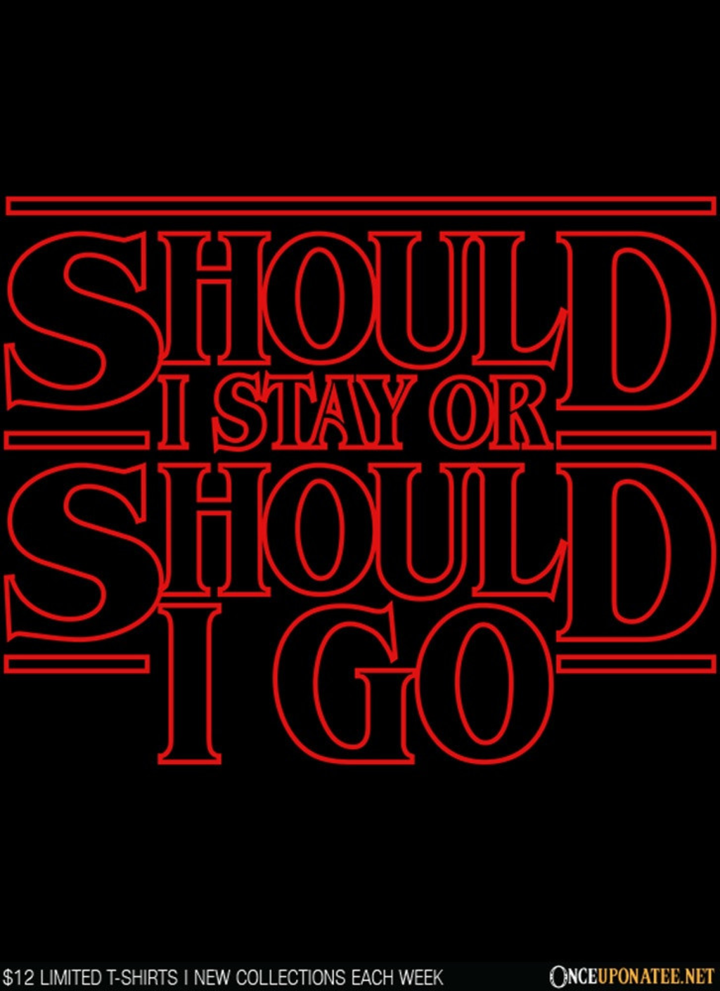 Once Upon a Tee: Should I Stay