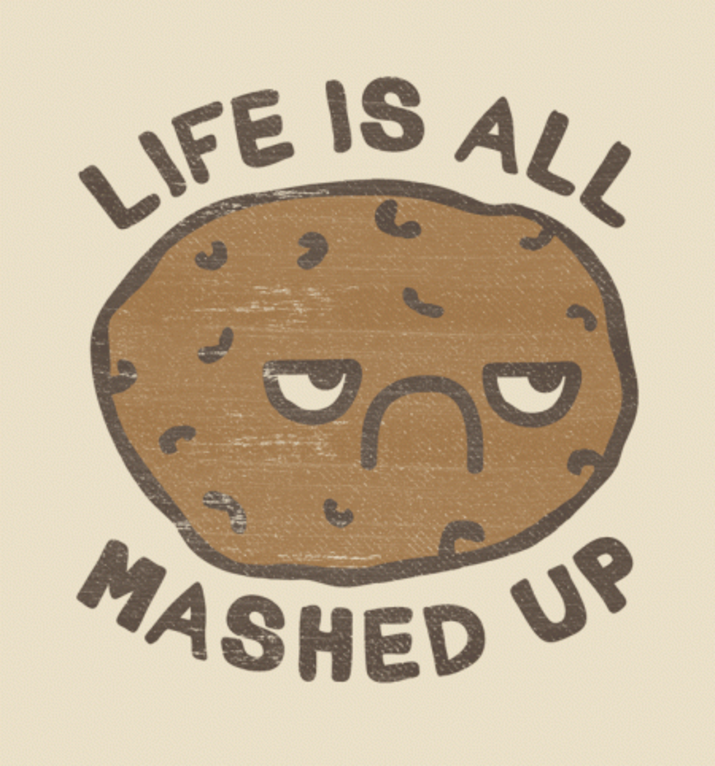 BustedTees: Life Is All Mashed Up