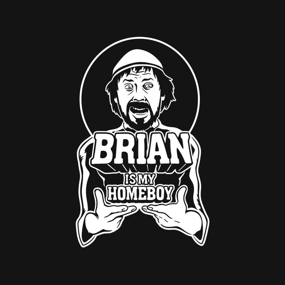 TeeFury: Brian Is My Homeboy