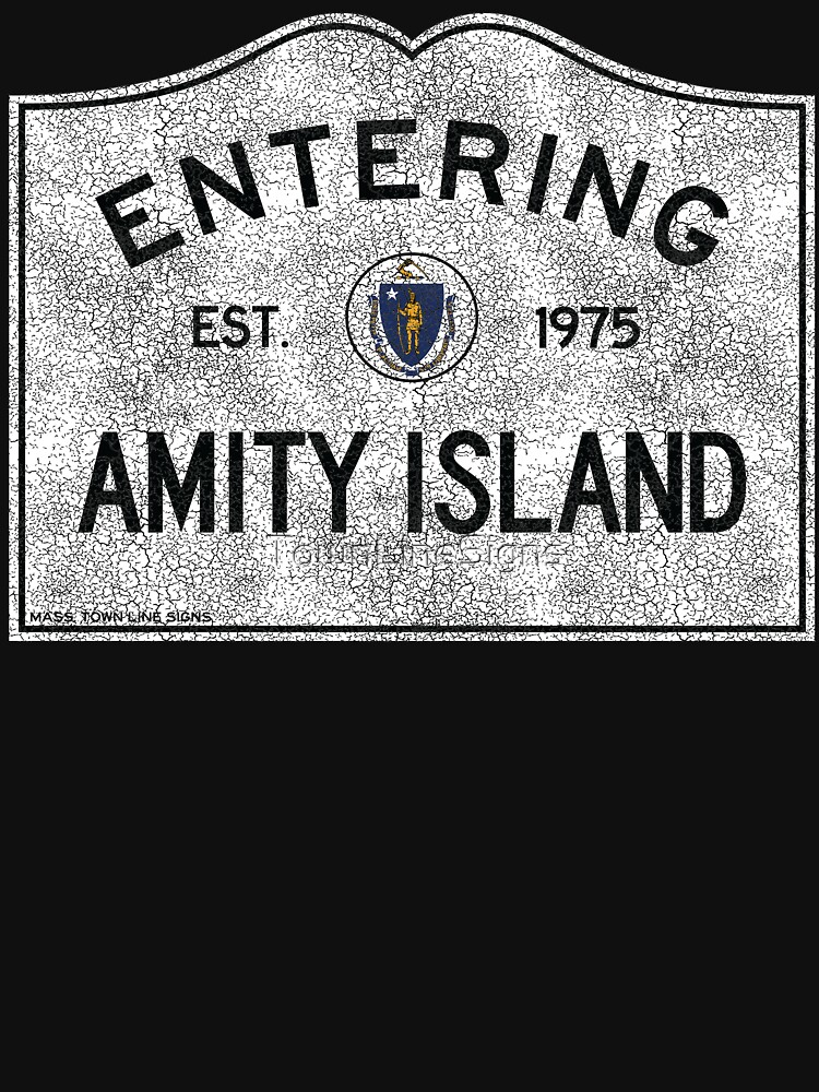 RedBubble: Entering Amity Island, Massachusetts Town Line Sign, Distressed Crackle Transparent to Product Color