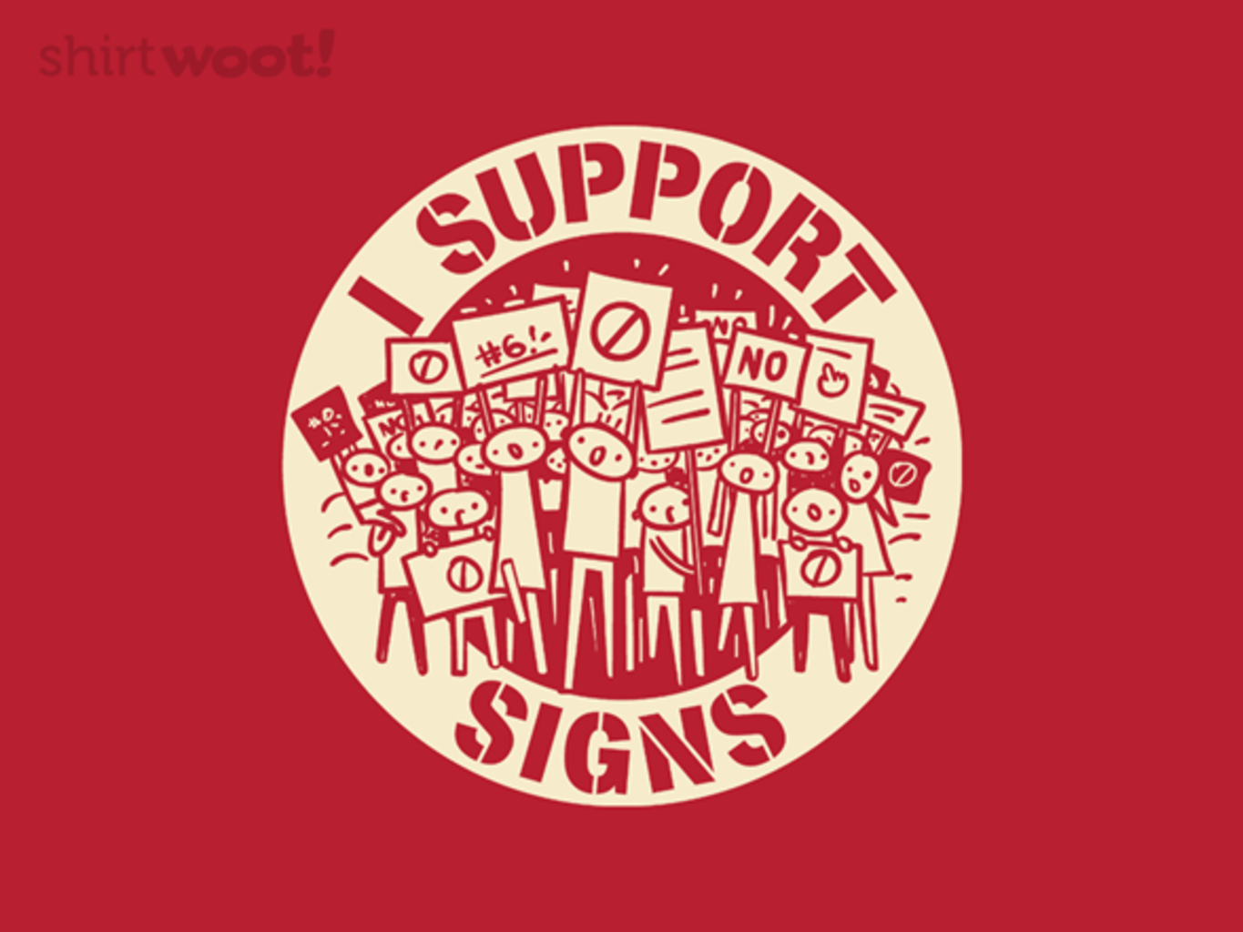 Woot!: I Support Signs