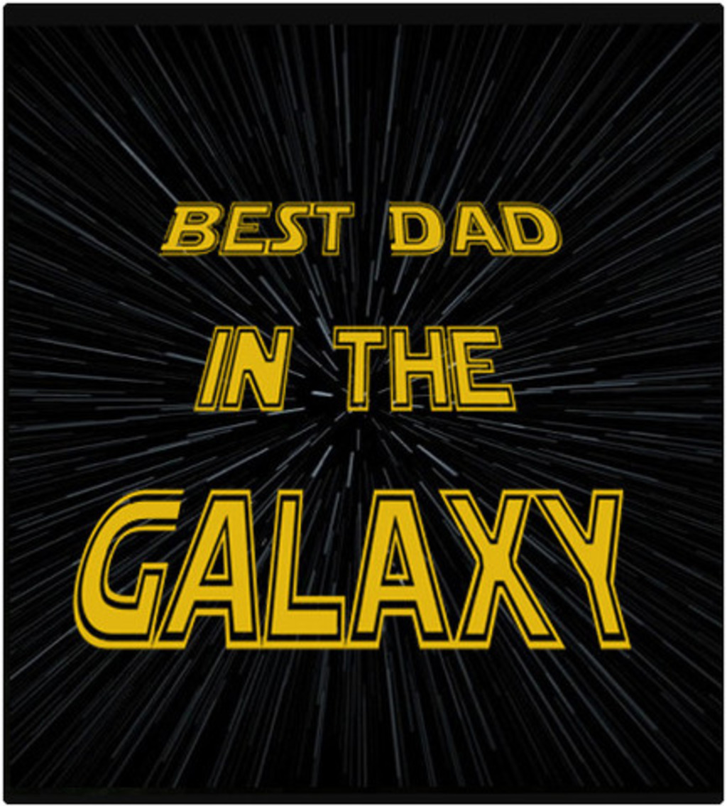 Shirt Battle: BEST DAD IN THE GALAXY