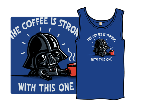 Woot!: The Coffee Is Strong With This One