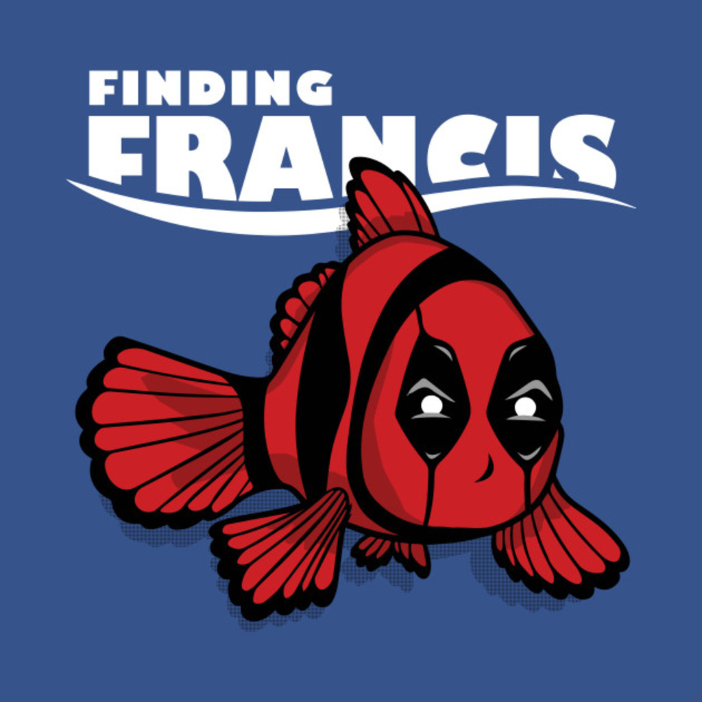TeePublic: Finding Francis (Official) T-Shirt