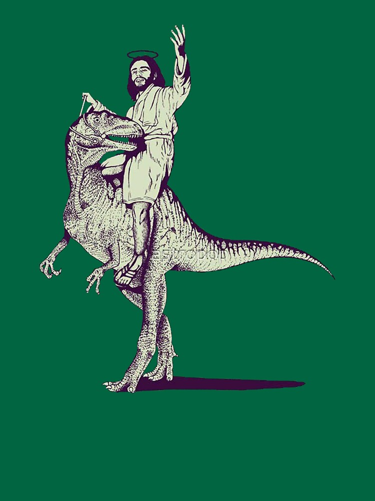 RedBubble: Jesus Riding Dinosaur