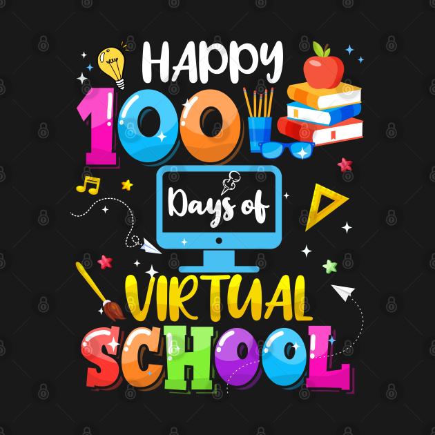 TeePublic: Happy 100th Day Of School Virtual Learning Teachers Students