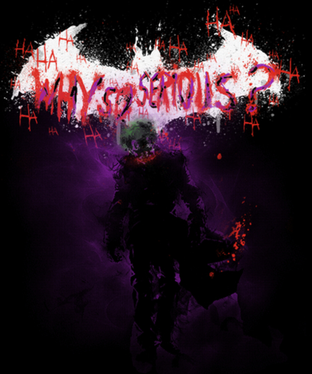 Qwertee: why so SERIOUS?