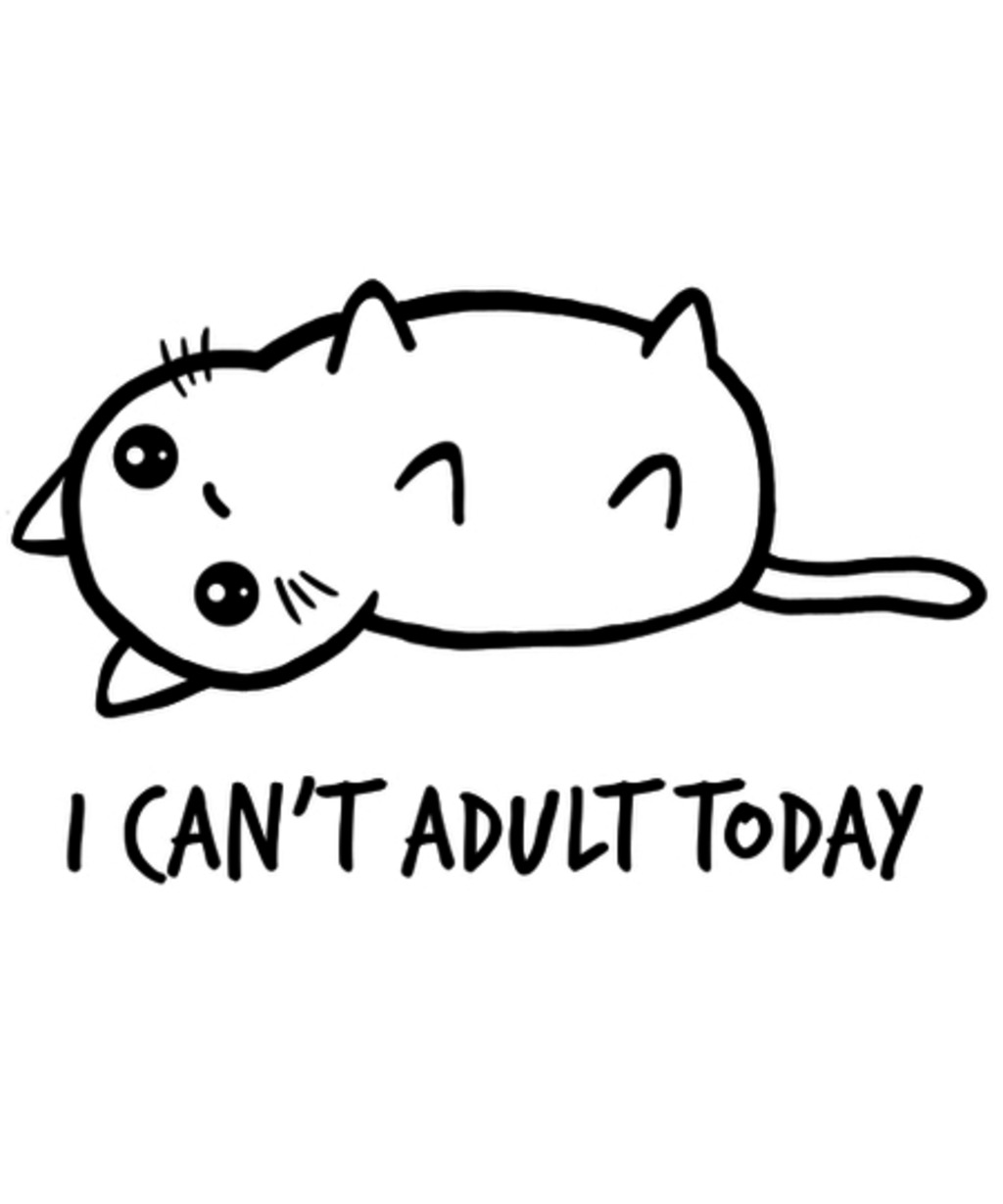 Qwertee: I can't adult today