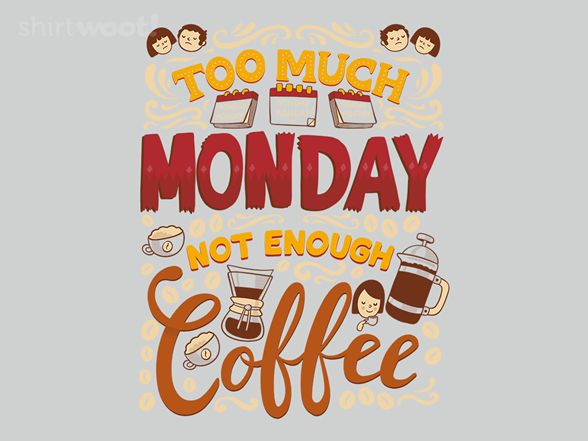 Woot!: Too Much Monday