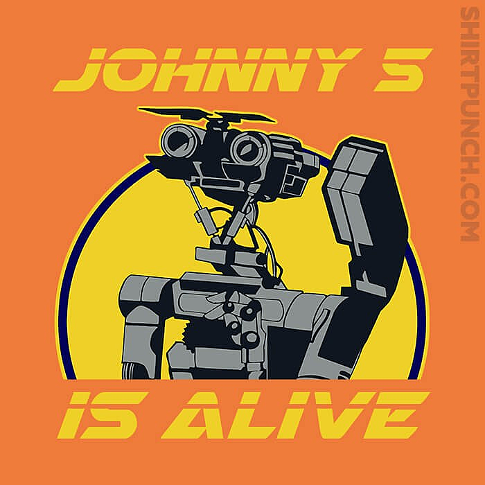 ShirtPunch: Johnny 5 Is Alive