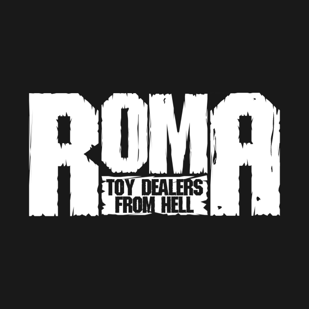 TeePublic: Toy Dealers from Hell, ROMA Collectibles