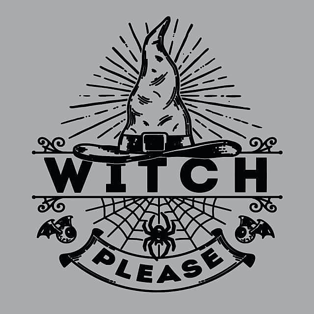 Textual Tees: Witch Please