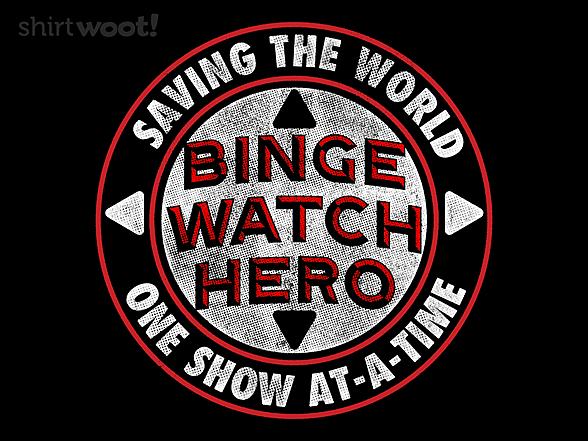 Woot!: Binge Watch Hero
