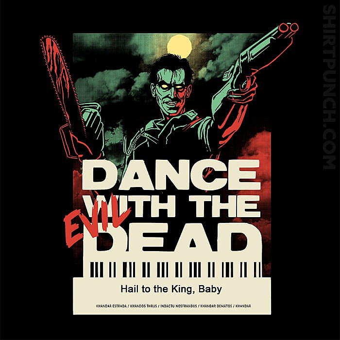 ShirtPunch: Dance With The Evil Dead