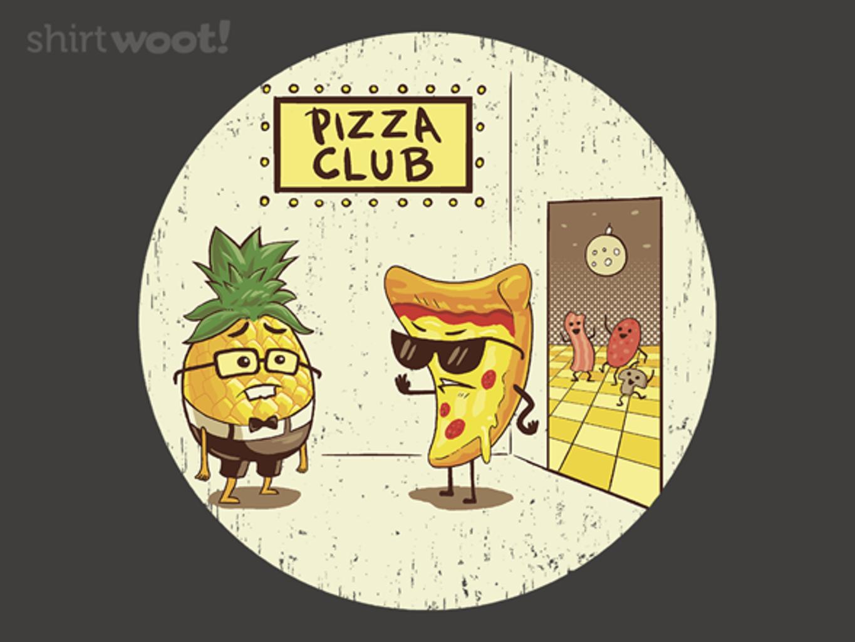 Woot!: Pizza Club