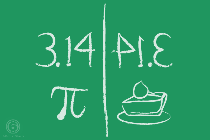 6 Dollar Shirts: Pi Mirrors Pie