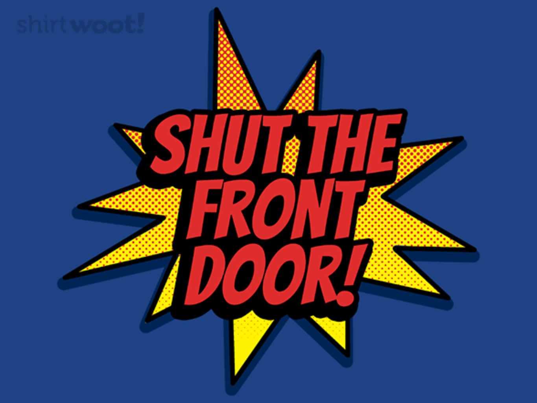 Woot!: Shut the Front Door