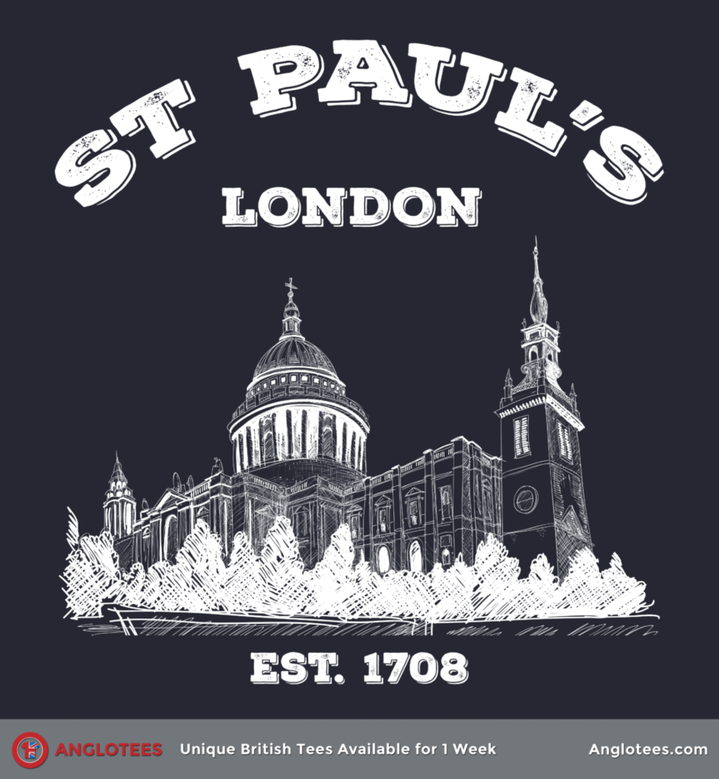 Anglotees: St Paul's Cathedral