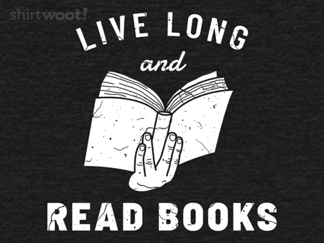 Woot!: Live Long and Read Books - Remix