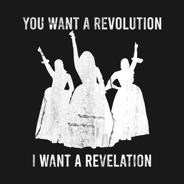 TeePublic: you want a revolution i want a revelation