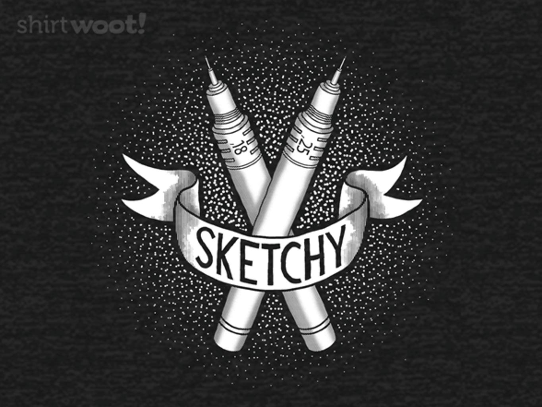 Woot!: Sketchy