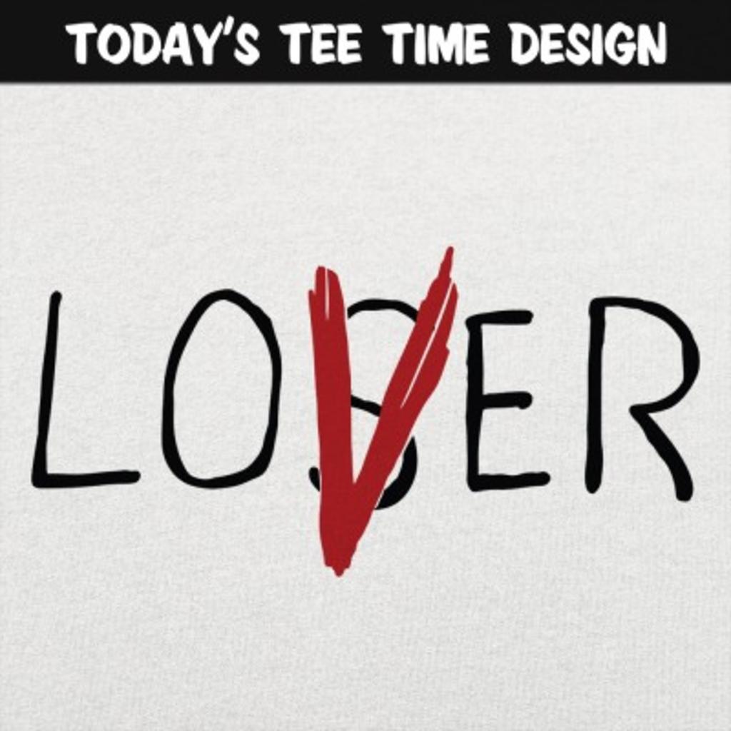 6 Dollar Shirts: Loser Lover
