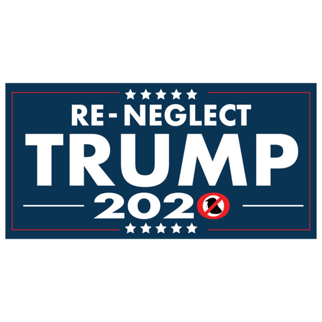 NeatoShop: Neglect Trump