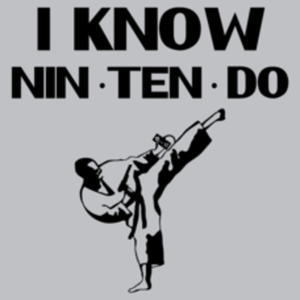 Textual Tees: I Know Nin Ten Do