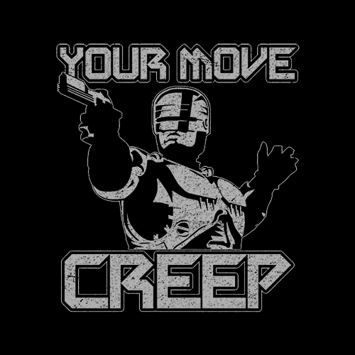 Five Finger Tees: Your Move Creep T-Shirt