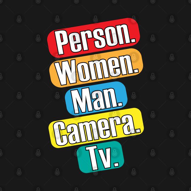 TeePublic: Person Woman Man Camera TV Trump