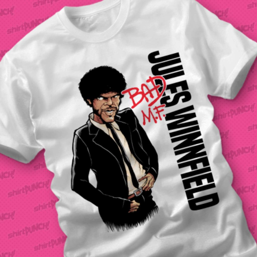 ShirtPunch: Jules Winnfield Bad M.F.