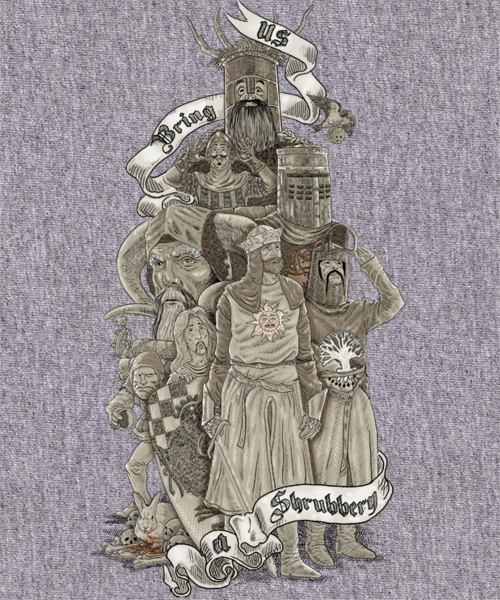 Qwertee: WE WANT A SHRUBBERY!