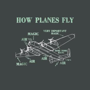 BustedTees: How Planes Fly Funny Aerospace Engineer Pilot