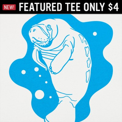 6 Dollar Shirts: Manatee