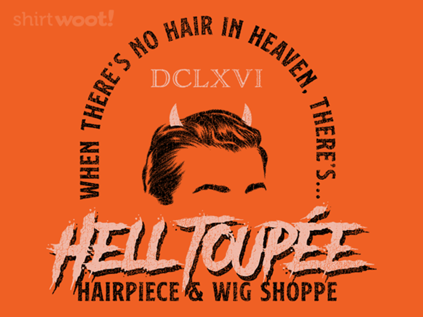 Woot!: Hell Toupée
