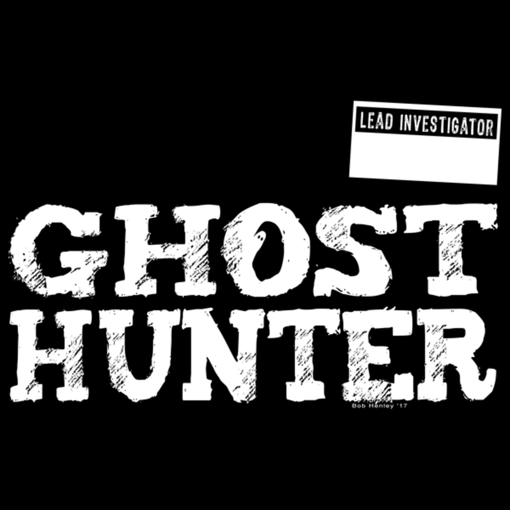 NeatoShop: Ghost Hunter Team - Lead Investigator