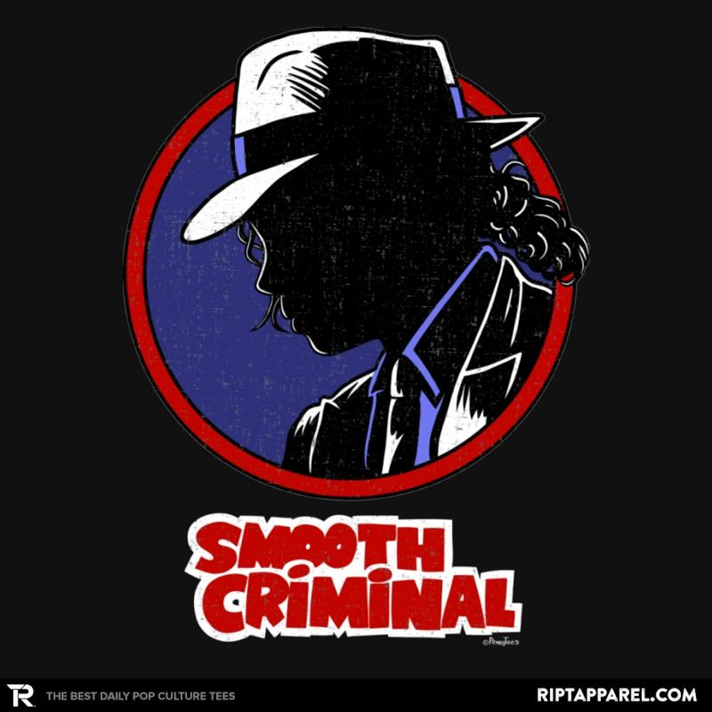 Ript: Smooth Criminal