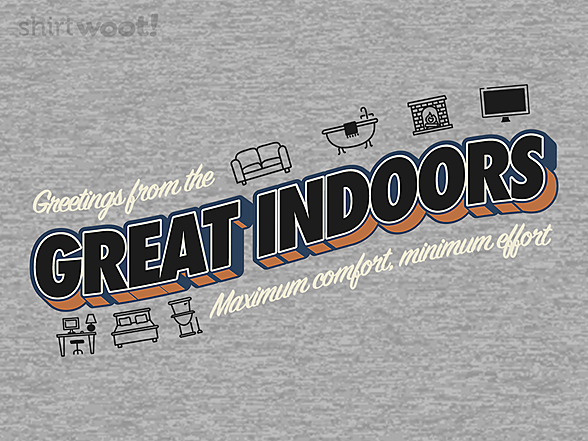 Woot!: The Great Indoors