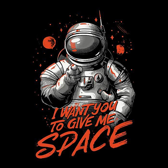 Once Upon a Tee: I Want You to Give Me Space