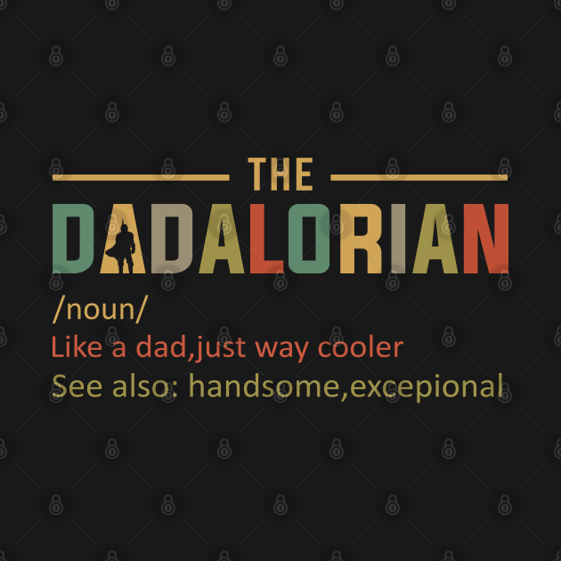 TeePublic: Dadalorian Like A Dad Just Way Cooler