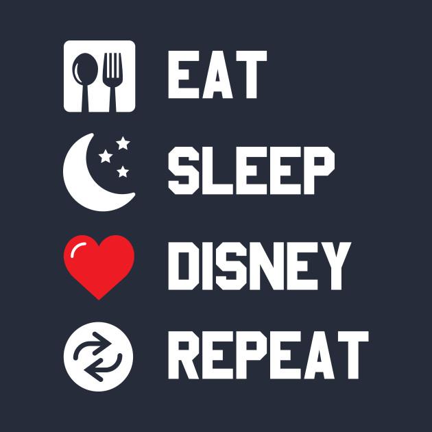 TeePublic: Eat Sleep Disney Repeat