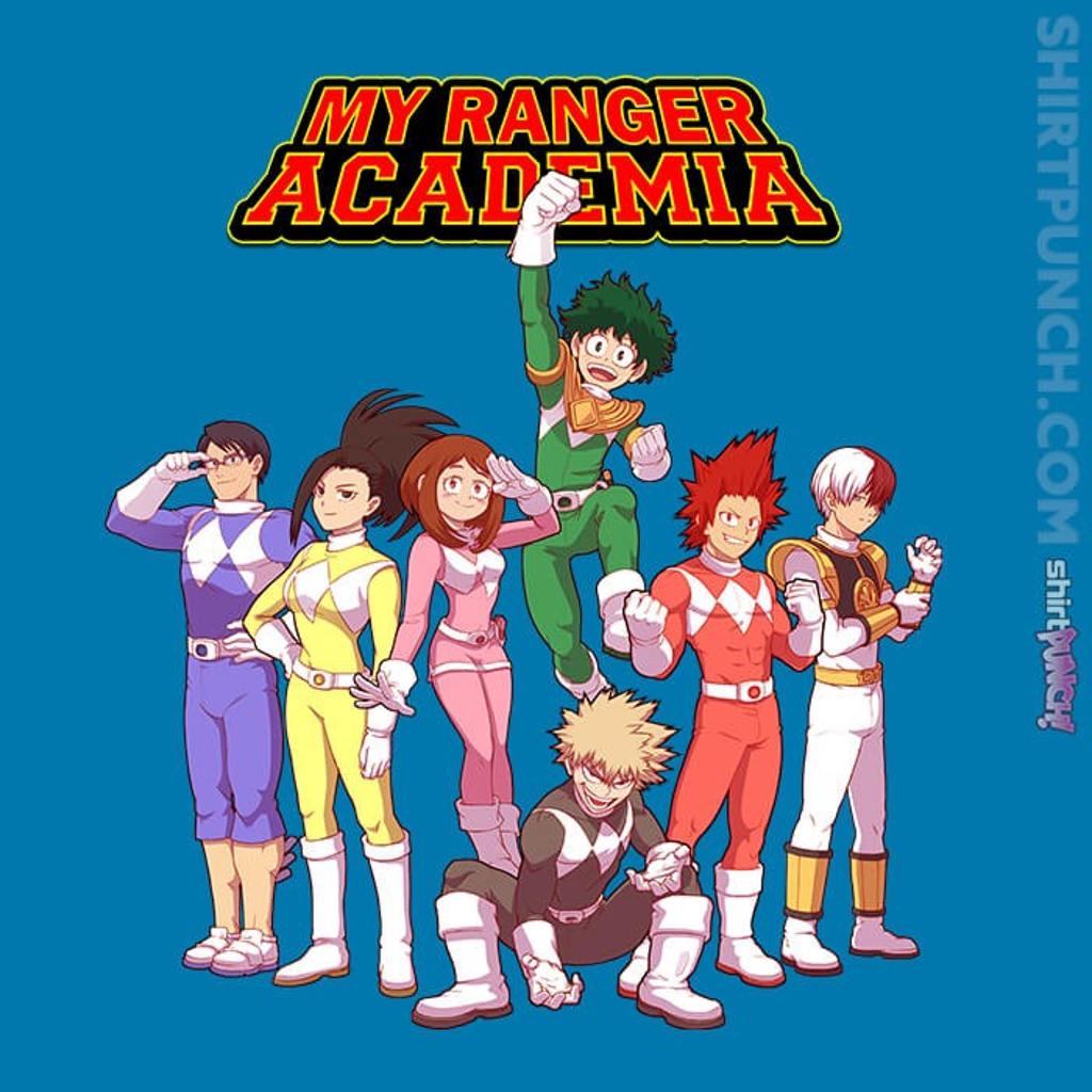 ShirtPunch: My Ranger Academia