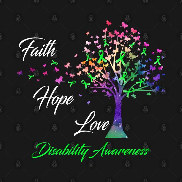 TeePublic: Faith Hope Love Disability Awareness Support Disability Warrior Gifts