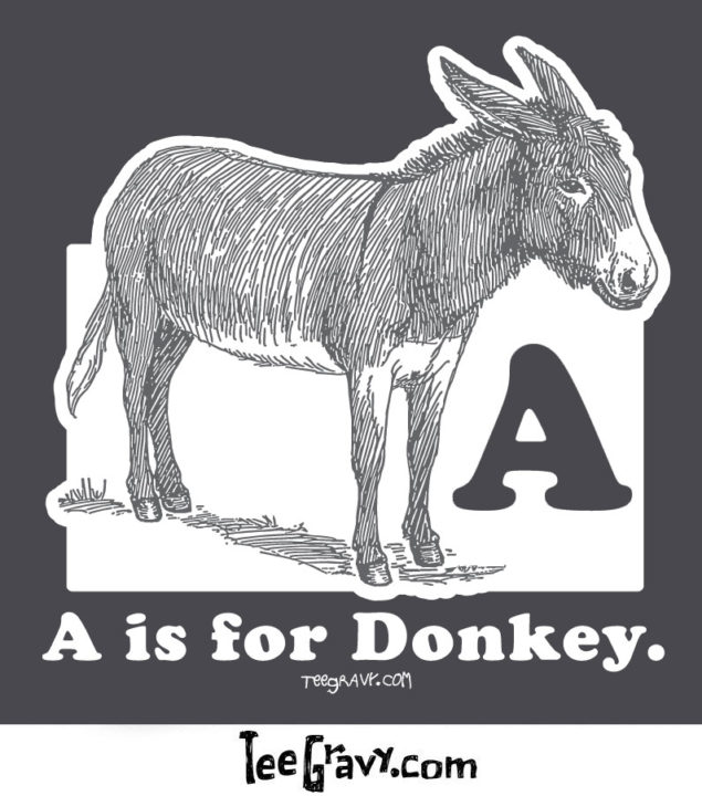 Tee Gravy: A is for Donkey