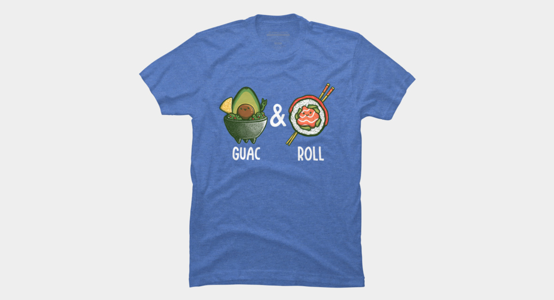 Design by Humans: Guac & Roll