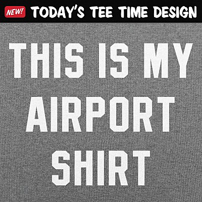 6 Dollar Shirts: My Airport Shirt