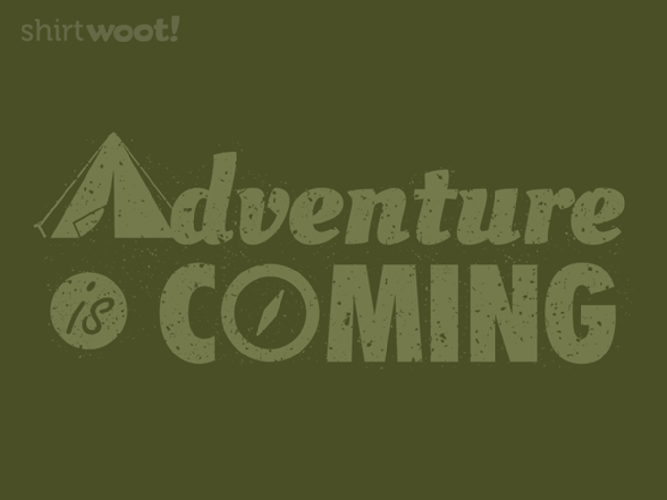 Woot!: Adventure is Coming