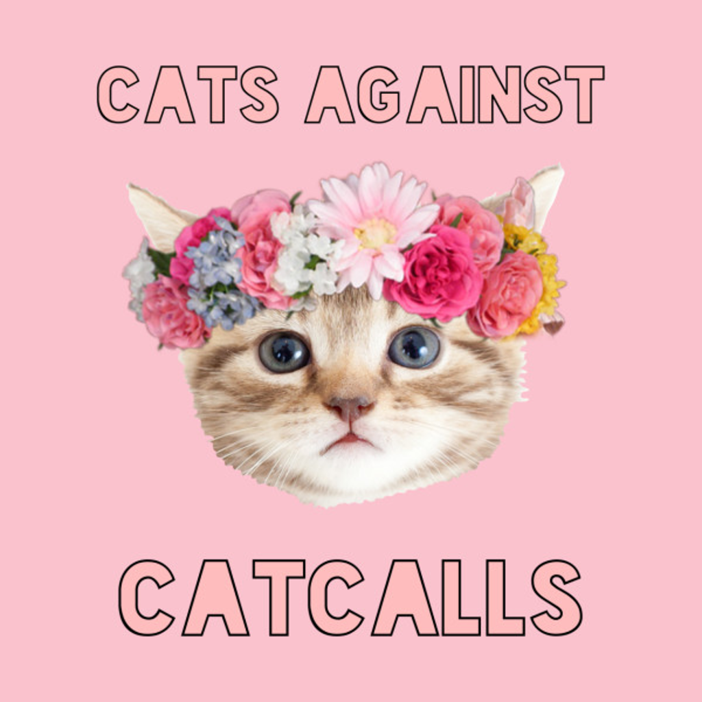 TeePublic: Cats Against Cat Calls