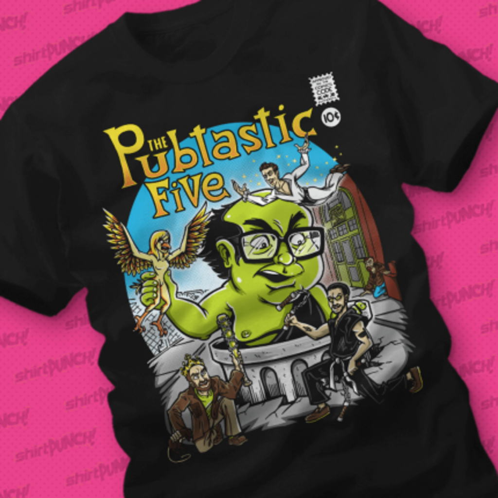 ShirtPunch: The Pubtastic Five